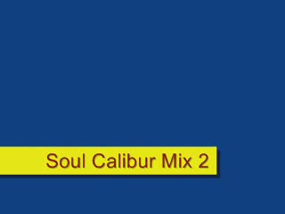 MedicineFilms.com - Soul Calibur Mix