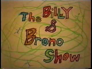 MedicineFilms.com - The Billy & Brono Show