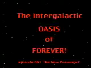 MedicineFilms.com - The Intergalactic Oasis of Forever, Ep. 1 Pt 1