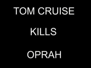 MedicineFilms.com - Tom Cruise Kills Oprah