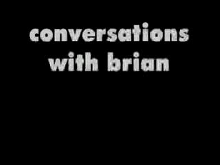 MedicineFilms.com - Conversations with Brian.