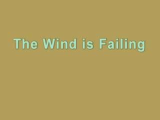MedicineFilms.com - The Wind is Failing