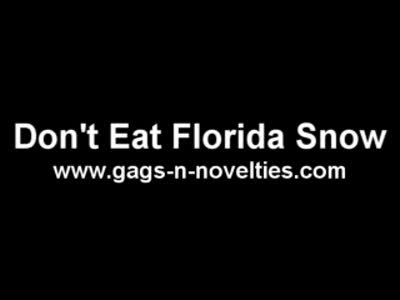 MedicineFilms.com - Don't Eat Florida Snow