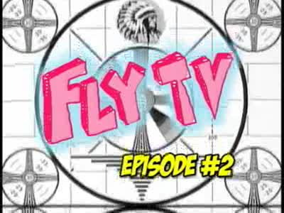 MedicineFilms.com - FLYTV - Episode #2