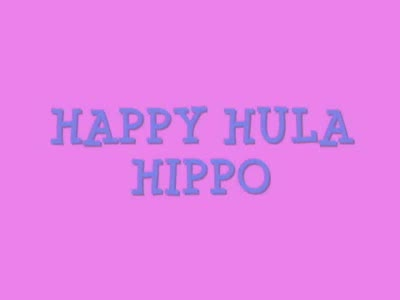 MedicineFilms.com - Happy, Hula, Hippo