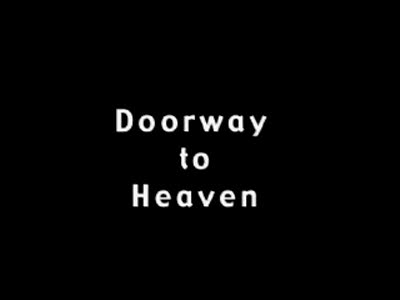 MedicineFilms.com - doorway to heaven