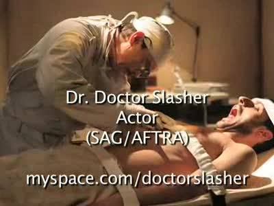 MedicineFilms.com - Dr. Doctor Slasher's Acting Reel