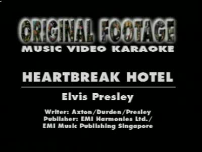 MedicineFilms.com - Elvis Presley - Heartbreak Hotel