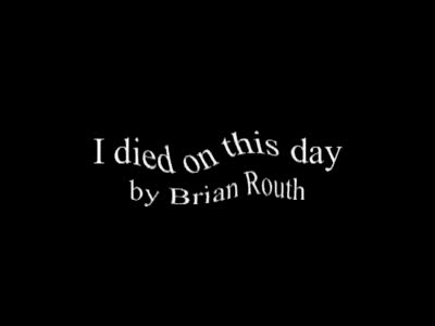 MedicineFilms.com - I died on this day