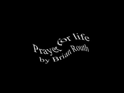 MedicineFilms.com - Prayer for life