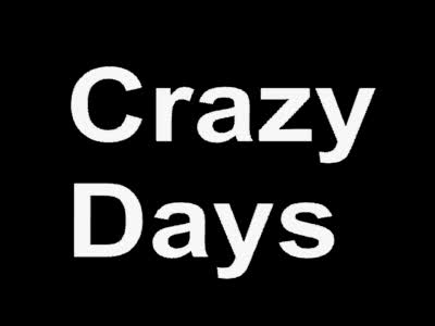 MedicineFilms.com - Crazy Days