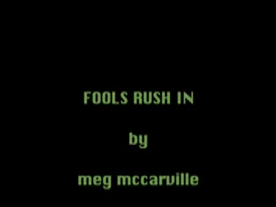 MedicineFilms.com - fools rush in
