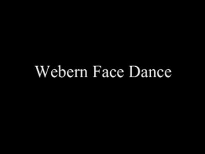 MedicineFilms.com - Webern Face Dance