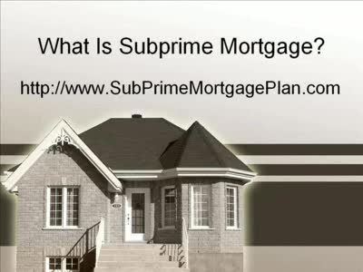 MedicineFilms.com - What Is Subprime Mortgage Lending Plan