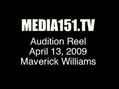 MedicineFilms.com - Maverick Williams media151.tv audition clip
