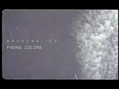 MedicineFilms.com - Brokenkites - Fading Colors