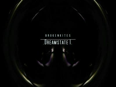 MedicineFilms.com - Brokenkites - Dreamstate I